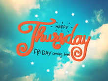 Happy Thursday Friday Coming S...