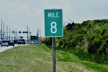 Mile Marker 8 Sign On Outer Ba...