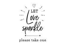 Let Love Sparkle Wedding Typog...