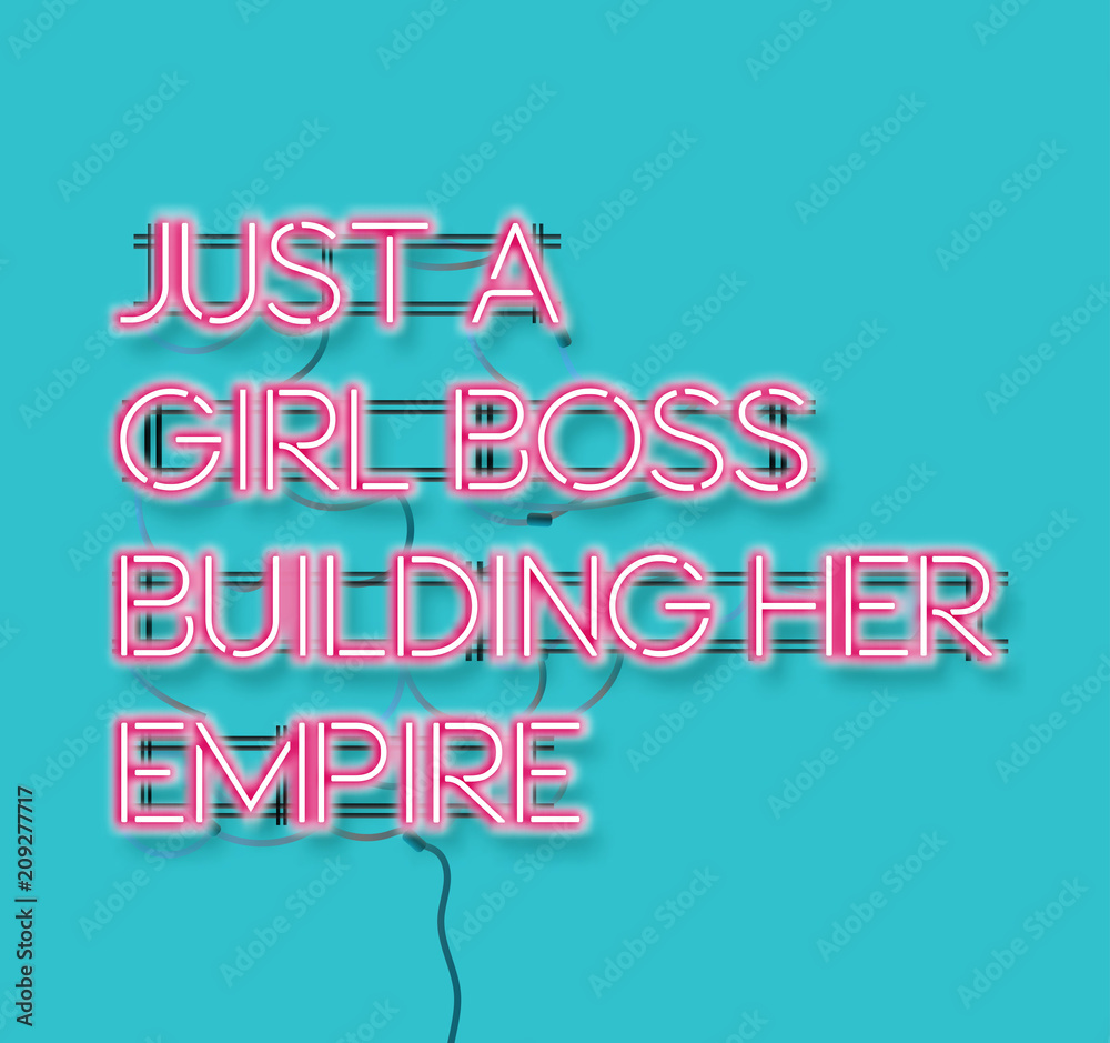 Fototapeta Just a girl boss building her empire pink neon signon blue background.  Modern feminism quote isolated on blue background. Modern design art for poster, greeting card etc