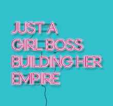 Just A Girl Boss Building Her Empire Pink Neon Signon Blue Background.  Modern Feminism Quote Isolated On Blue Background. Modern Design Art For Poster, Greeting Card Etc
