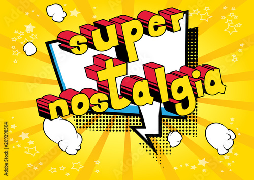 Super Nostalgia - Comic book style word on abstract background. Fototapeta