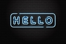 Vector Realistic Isolated Neon Sign Of Hello Lettering Logo For Decoration And Covering On The Wall Background.