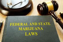 Federal And State Marijuana La...