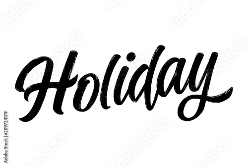 Fotografía  'Holiday' - Hand drawn lettering quote