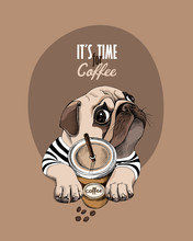 Pug Dog In A Striped Cardigan And With A Plastic Cup Of A Coffee. Vector Illustration.