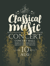 Vector Poster For A Concert Of Classical Music With Handwritten Inscription And Place For Text On Abstract Background With Violin