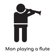 Man Playing A Flute Icon Vector Sign And Symbol Isolated On White Background, Man Playing A Flute Logo Concept