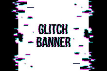 Creative Vector Illustration Of Glitch Style Distorted Banner Isolated On Transparent Background. For Art Template Design, List, Page, Blank, Mockup, Booklet, Print, Book, Card, Ad, Sheet A4.
