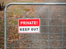A Sign Says ' Private! Keep Ou...