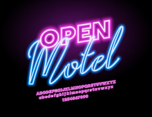 Vector Glowing Neon Sign Open Motel. Pink Light Font. Electric Alphabet Letters, Numers Amd Symbols