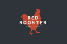 Logo Template With Hand Drawn Silhouette Of Red Rooster In Vintage Style On Dark Background. Chicken Farm. Vector Illustration.