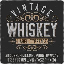 "Vintage Western Label Font Named ""Whiskey"". Good Typeface For Any Retro Design Like Poster, T-shirt, Label, Logo Etc."