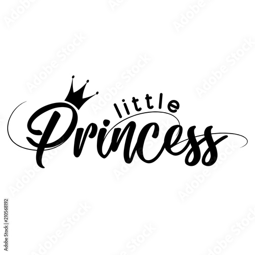 Fotografie, Obraz  Little Princess - Vector illustration of Lit Princess, text for girl clothes