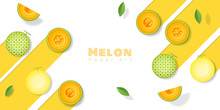 Fresh Melon Fruit Background In Paper Art Style , Vector , Illustration