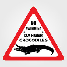 Danger Crocodiles No Swimming Sign