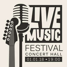 Vector Poster Or Banner For Live Music Festival With Neck Of Acoustic Guitar And Microphone In Retro Style In Black And White Colors