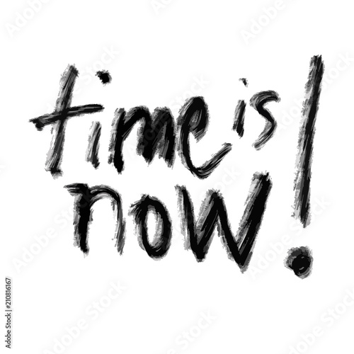 Fotografía  time is now lettering