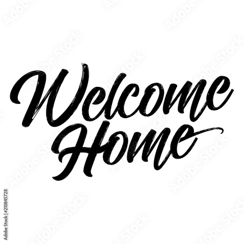 Fotografía  Welcome Home - Hand drawn typography poster