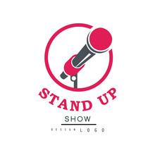 Stand Up Show Logo Design, Com...