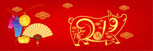 Happy New Year 2019, Chinese New Year Greetings Card. Year Of Pig (hieroglyph: Pig)