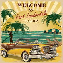 Welcome To Fort Lauderdale, Florida Retro Poster.