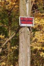 No Hunting Or Trespassing