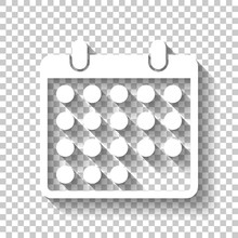 Simple Calendar Icon. White Icon With Shadow On Transparent Back