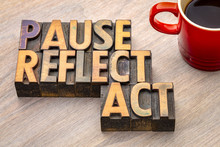 Pause, Reflect, Act Concept - ...