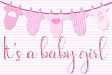Vector Image Of An Invitation Card For Baby Shower. Greeting Illustration For A Girl On A Pink Striped Background With The Sliders On The Rope And The Inscription It's A Baby Girl.