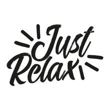 Just Relax - Handwritten Lette...