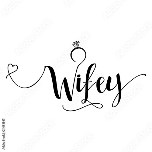 Wifey Hand Lettering Typography Text In Vector Eps 10