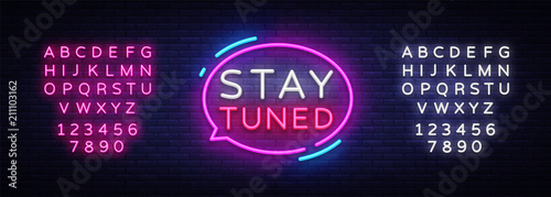 Photo  Stay Tuned neon signs vector