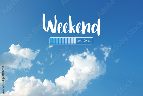 Fotografie, Tablou Weekend loading word on blue sky background