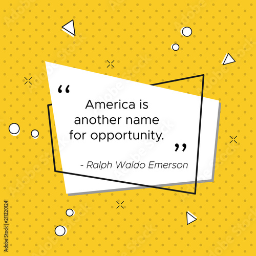 Photo  Inspirational quote of American philosopher Ralph Waldo Emerson at pop-art trendy illustration for USA Independence Day celebration