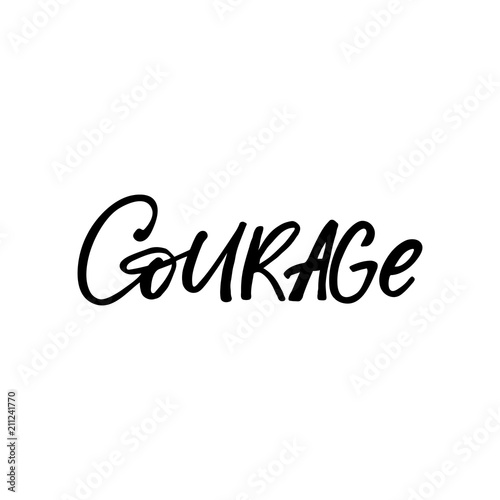 Hand drawn lettering card the inscription courage perfect design hand drawn lettering card the inscription courage perfect design for greeting cards m4hsunfo