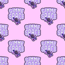 "Seamless Pattern ""Gimme Space"". Quirky Comic Style Of 80-90s. Pink Background."