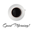 Lettering Good morning. Flat Design Cup of coffee, Vector solated illustration on white background