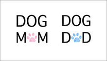 ''DOG Mom, Dog Dad'' Text. Blue And Pink Colored Paw Prints