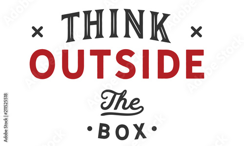 Aluminium Prints Positive Typography think outside the box