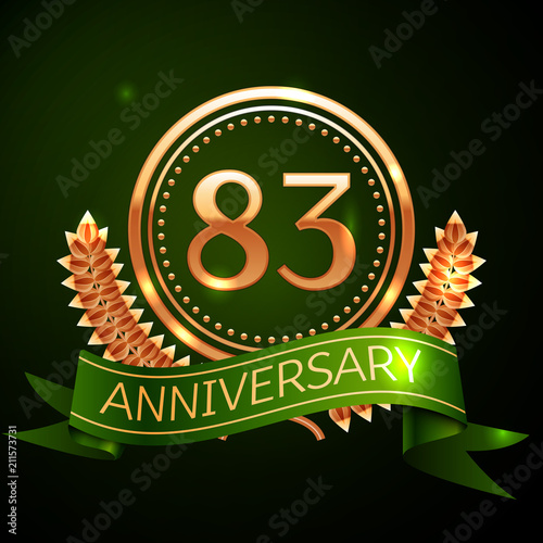 Poster  Realistic Eighty three Years Anniversary Celebration Design with Golden Ring and Laurel Wreath, green ribbon on green background