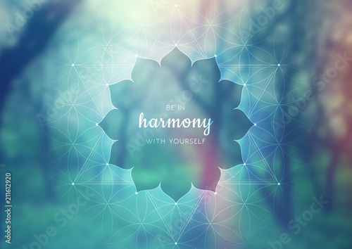 Fotografia Vector template of banner with inspirational phrase, horizontal format; Spiritual sacred geometry; Flower of life and lotus on beauty blurred background with forest; Yoga, meditation and relax