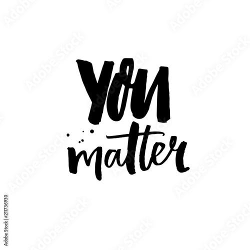 Fototapeta You matter