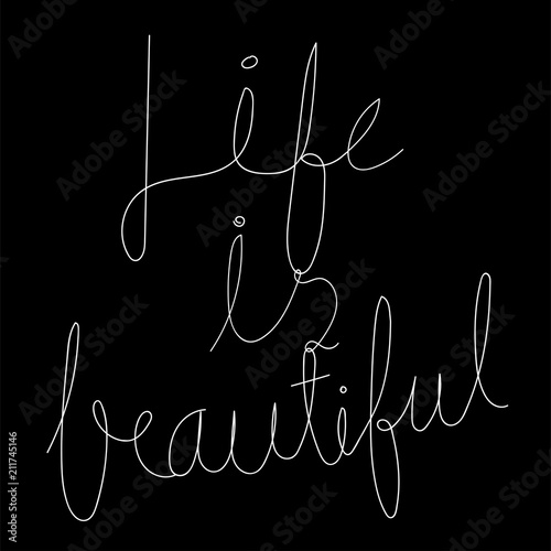 Fototapety, obrazy: Life is beautiful typography design