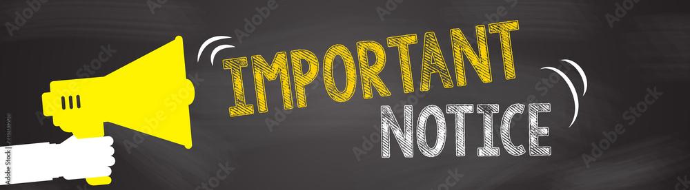 Fototapety, obrazy: Important notice.