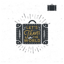 Vintage Hand Drawn Camp Bag With Sunbursts, Trees And Typography Quote - Let's Travel The World. Retro Emblem. Good For T-Shirts, Mugs And Other Identity. Stock Vector Isolated On Grunge Background