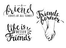 Set Of Hand Drawn Lettering About Friendship. Happy Friends Day