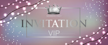 VIP Invitation Lettering With Crown And Garlands. Party Invitation Design. Typed Text, Calligraphy. For Leaflets, Labels, Invitations, Posters Or Banners.