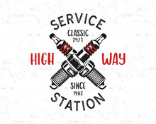 Service Station Emblem Design. Classic Garage Logo In Retro Style With Monochrome Spark Plug And Typography High Way. Mechanic Badge. Good For Tee. Stock Vector Isolated On White