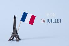 Text Bon 14 Juillet, Happy 14 ...